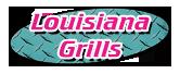 9830 Louisiana Grills