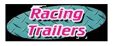 9830 Racing Trailers
